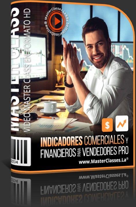 Indicadores Comerciales y Financieros para Vendedores Pro