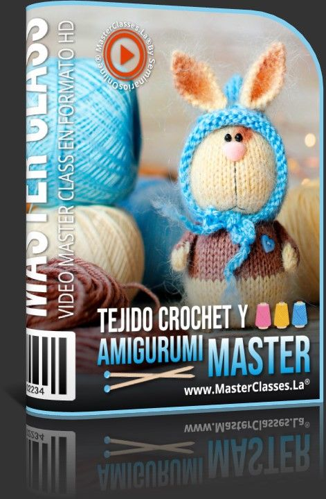 Tejido Crochet y Amigurumi Master