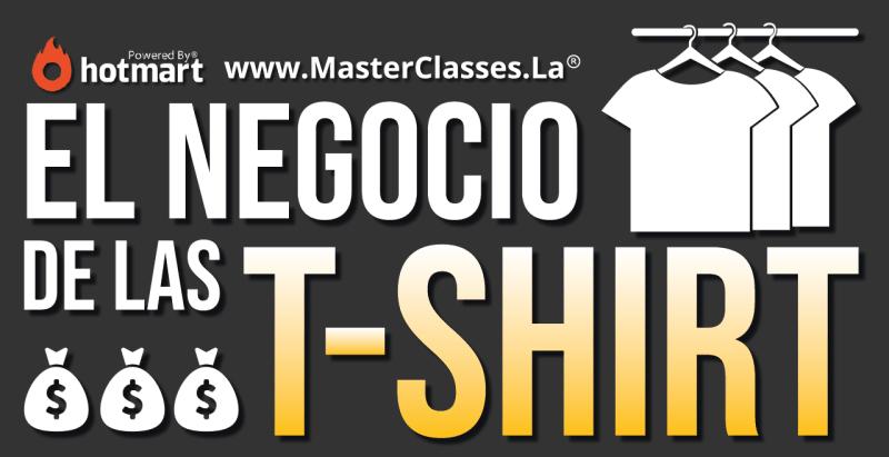 MasterClass El Negocio de las T-SHIRTS