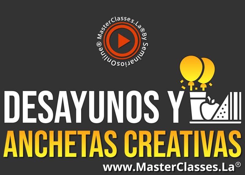 MasterClass Desayunos y Anchetas Creativas