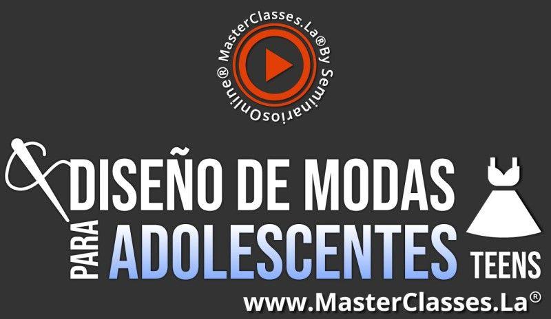 MasterClass Diseño de Modas para Adolescentes