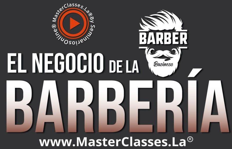 MasterClass El Negocio de la Barberia