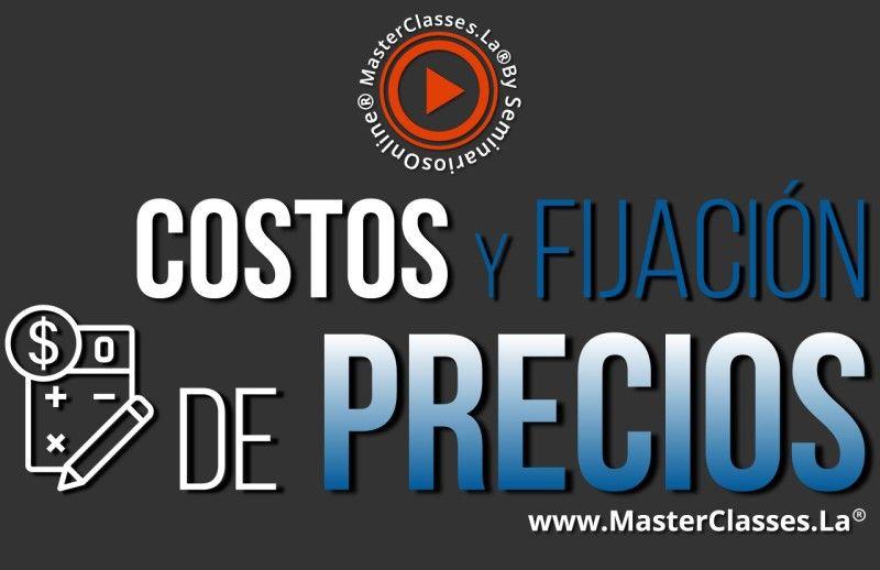 MasterClass Costos y Fijación de Precios