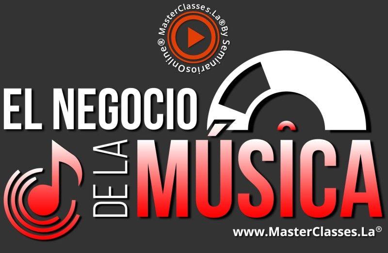 MasterClass El Negocio de la Música
