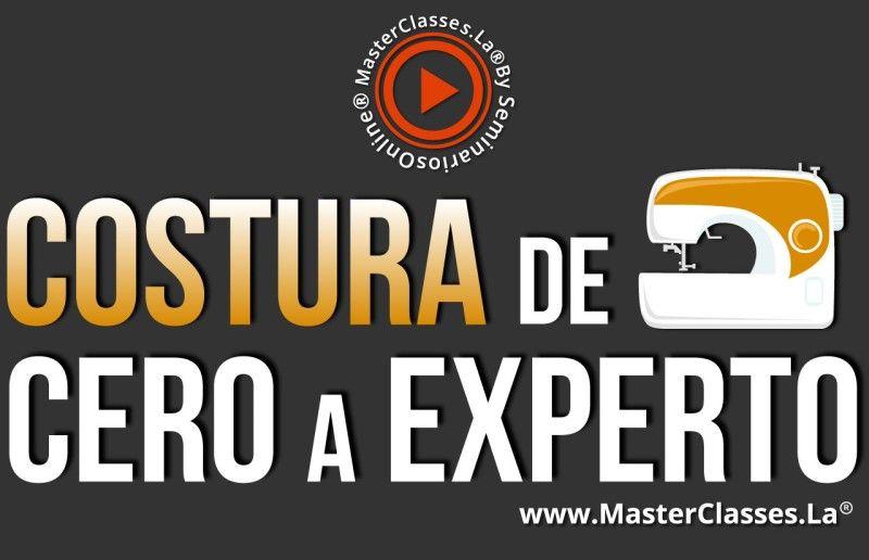 MasterClass Costura de Cero a Experto