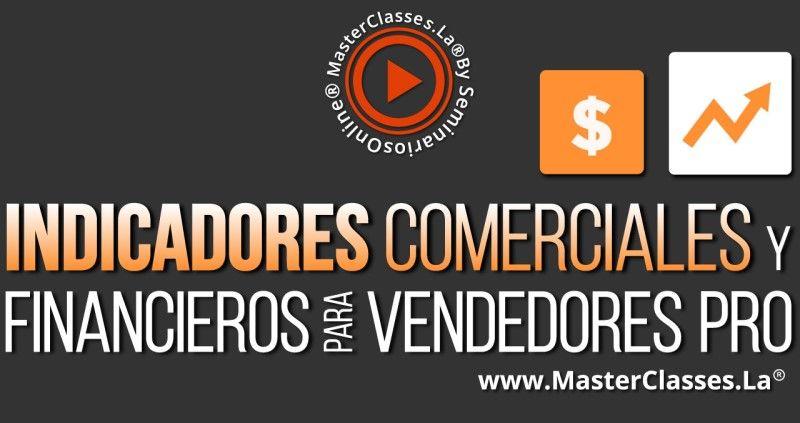 MasterClass Indicadores Comerciales y Financieros para Vendedores Pro
