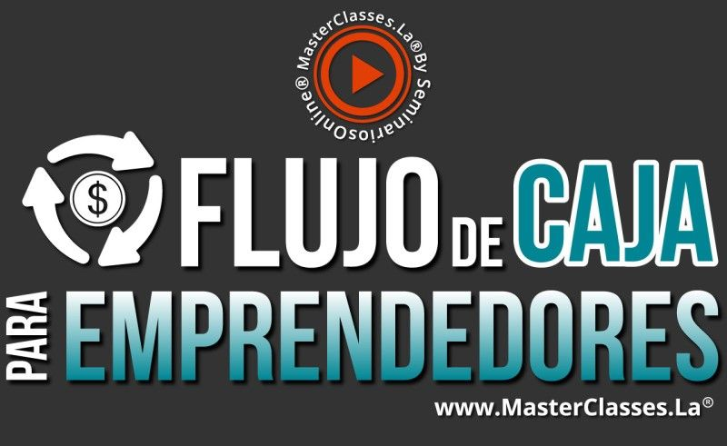 MasterClass Flujo de Caja Emprendedores