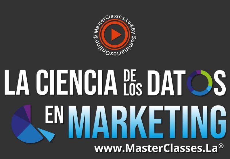 MasterClass La Ciencia de los Datos en Marketing