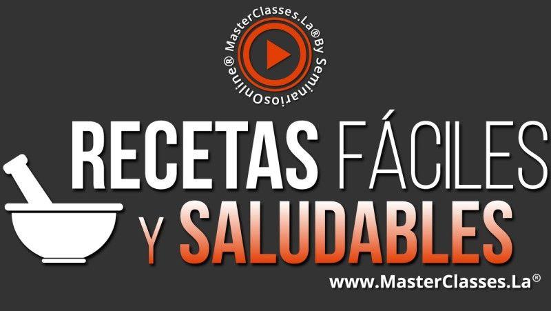 MasterClass Recetas Fáciles y Saludables