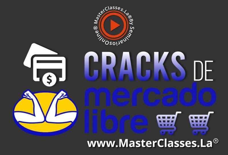 MasterClass Cracks de Mercado Libre
