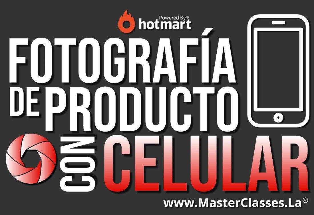 MasterClass Fotografía de Producto con Celular