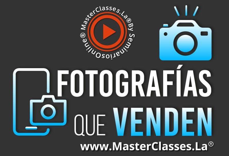 MasterClass Fotografías que Venden