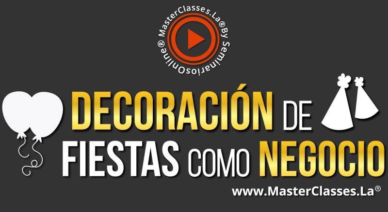 MasterClass Decoración de Fiestas como Negocio