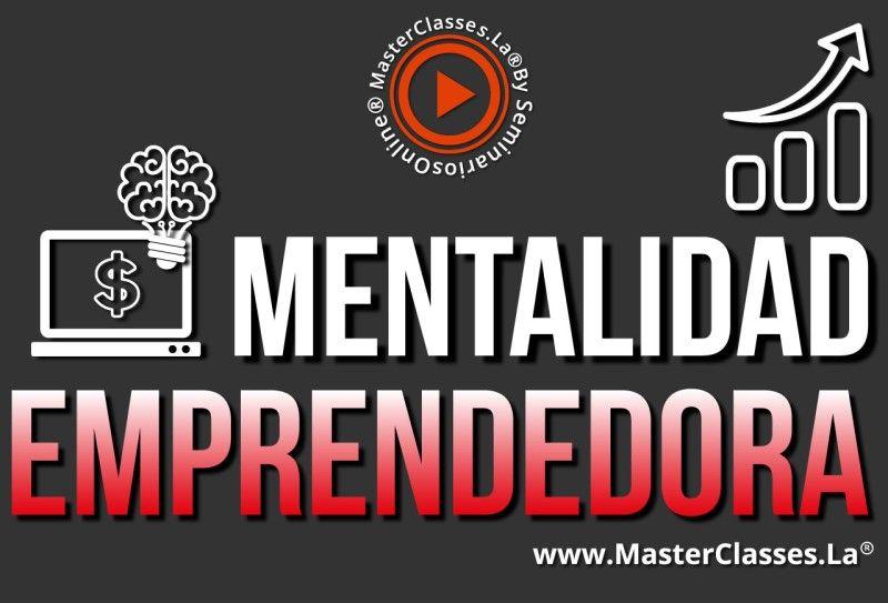 MasterClass Mentalidad Emprendedora
