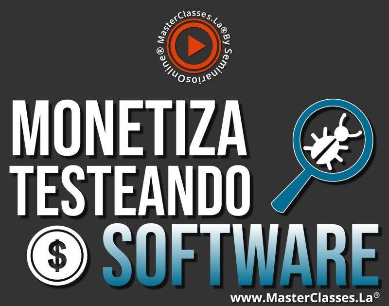 MasterClass Monetiza Testeando Software