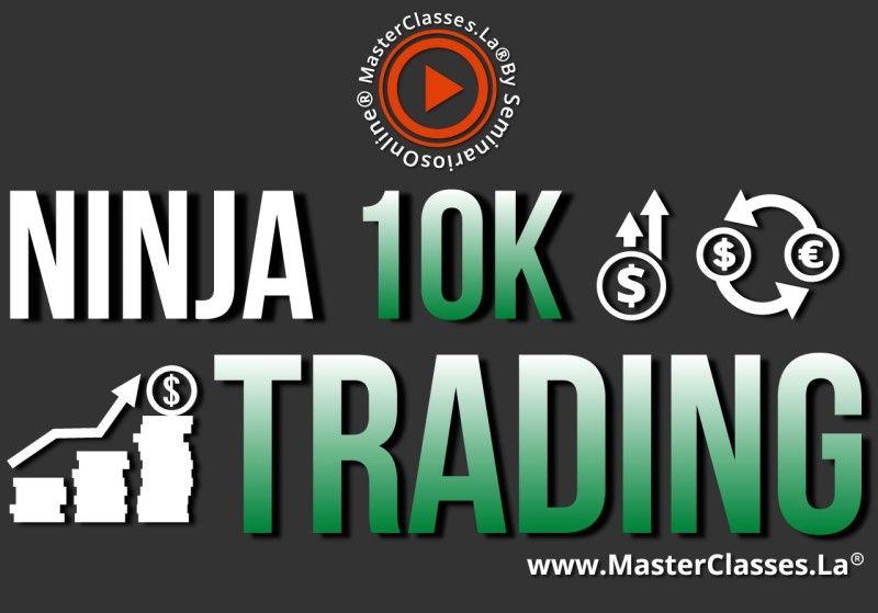 MasterClass Ninja 10K Trading de Futuros