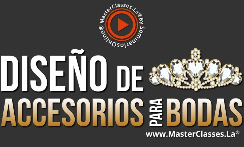 MasterClass Diseño de Accesorios para Bodas