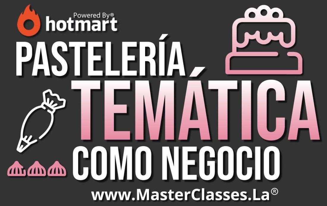 MasterClass Pastelería Temática como Negocio