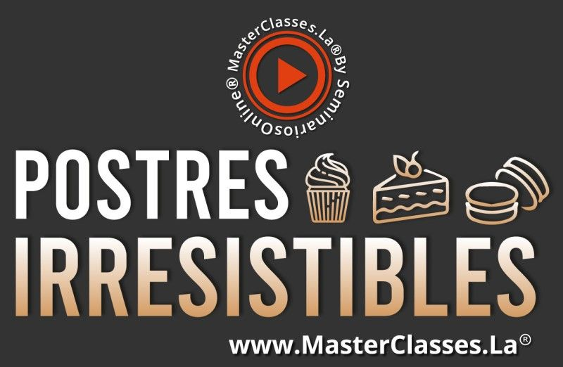 MasterClass Postres Irresistibles