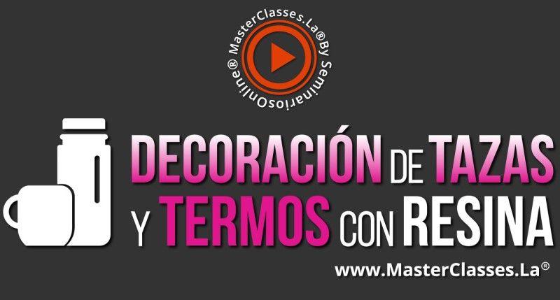 MasterClass Decoración de Tazas y Termos con Resina