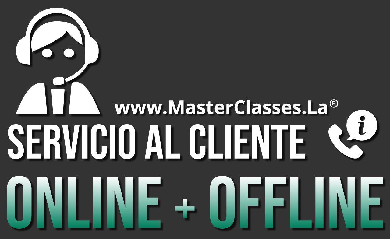 MasterClass Servicio al Cliente Online más Offline