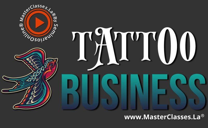 MasterClass Tattoo Business