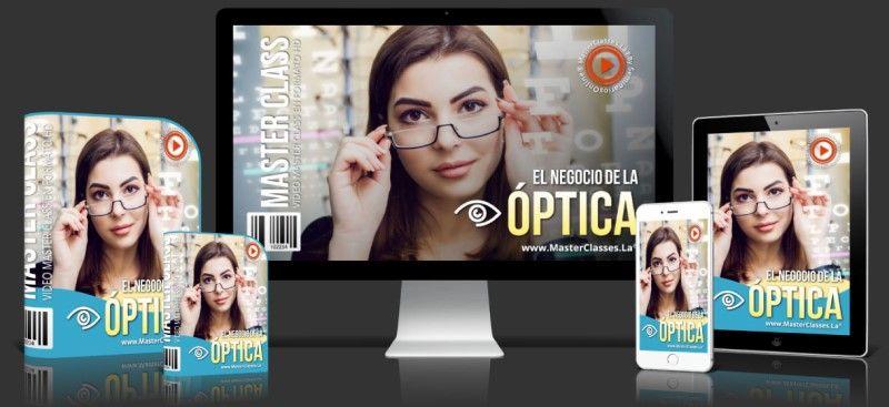 Aprende sobre El Negocio de la Óptica