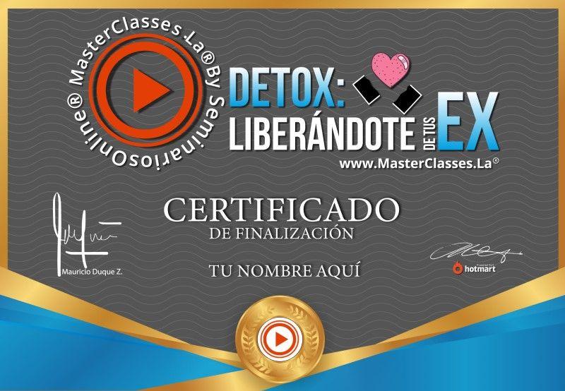 Certificado de Detox - Liberándote de tus Ex