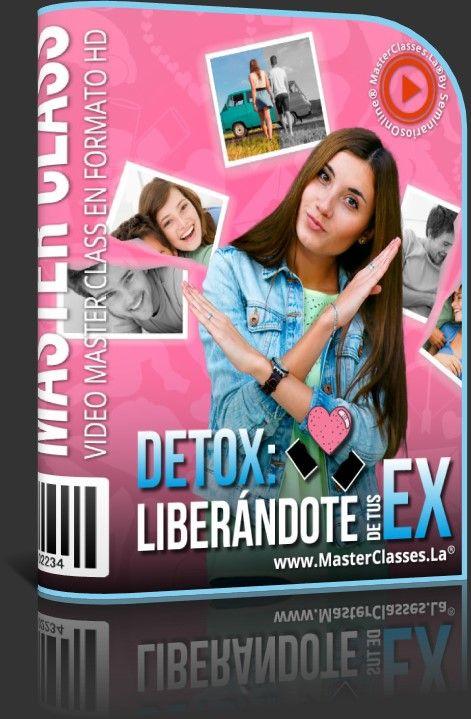 Detox - Liberándote de tus Ex