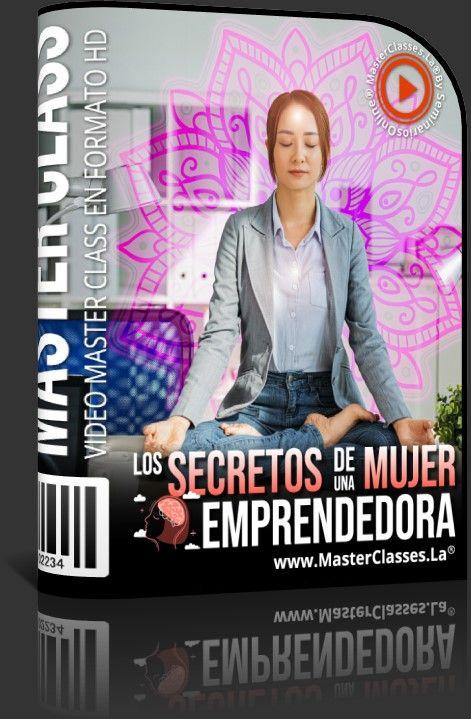 Los Secretos de una Mujer Emprendedora