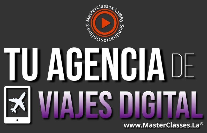 MasterClass Tu Agencia de Viajes Digital