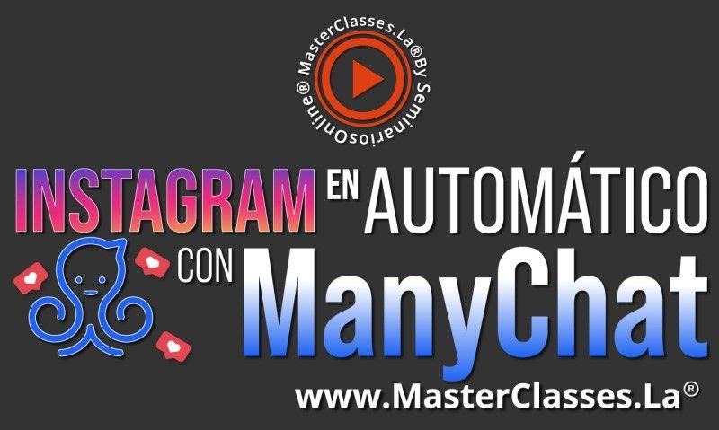 MasterClass Instagram en Automático con Manychat