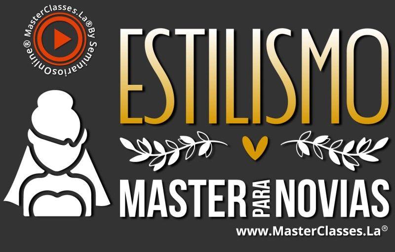 MasterClass Estilismo Master para Novias