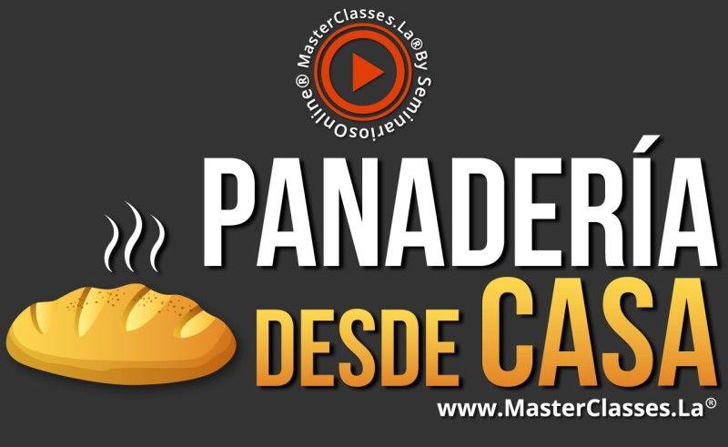 MasterClass Panadería desde Casa