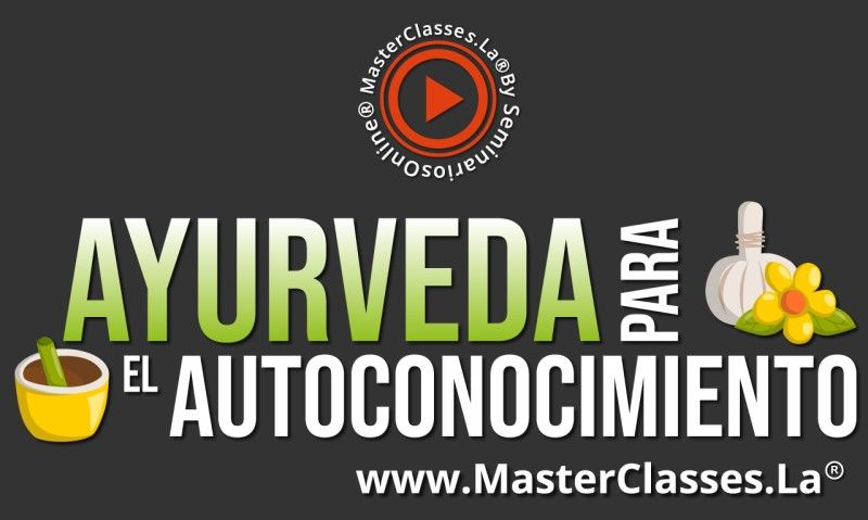 MasterClass Ayurveda para el Autoconocimiento