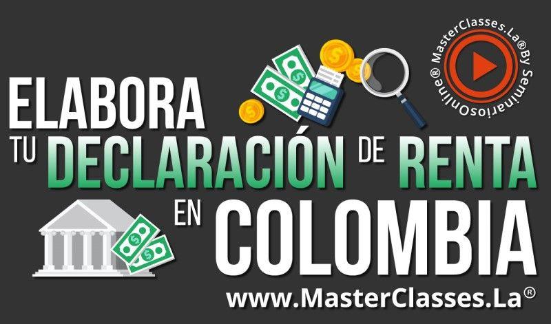 MasterClass Elabora tu Declaración de Renta en Colombia