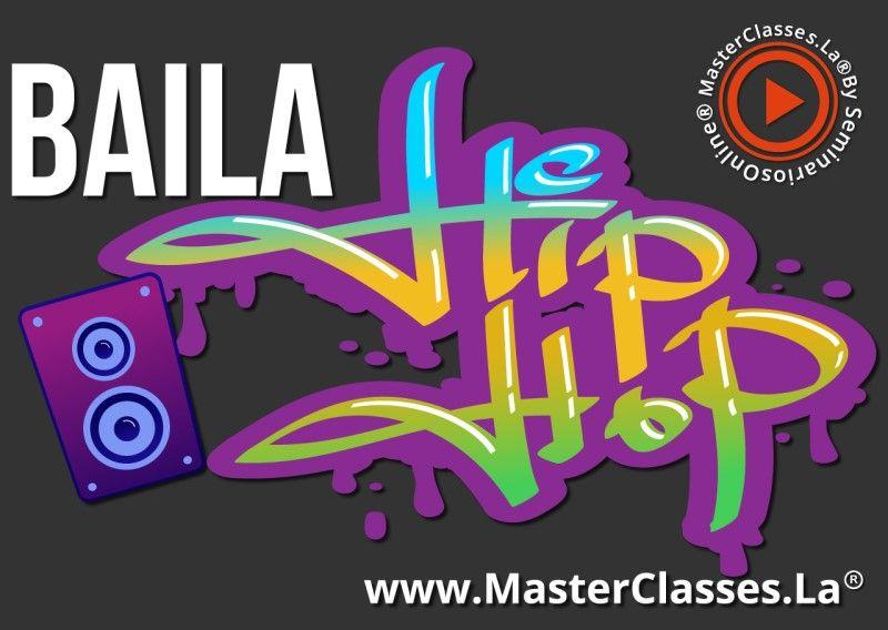MasterClass Bailar Hip Hop